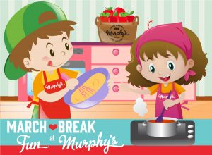 March Break Fun at Murphy's